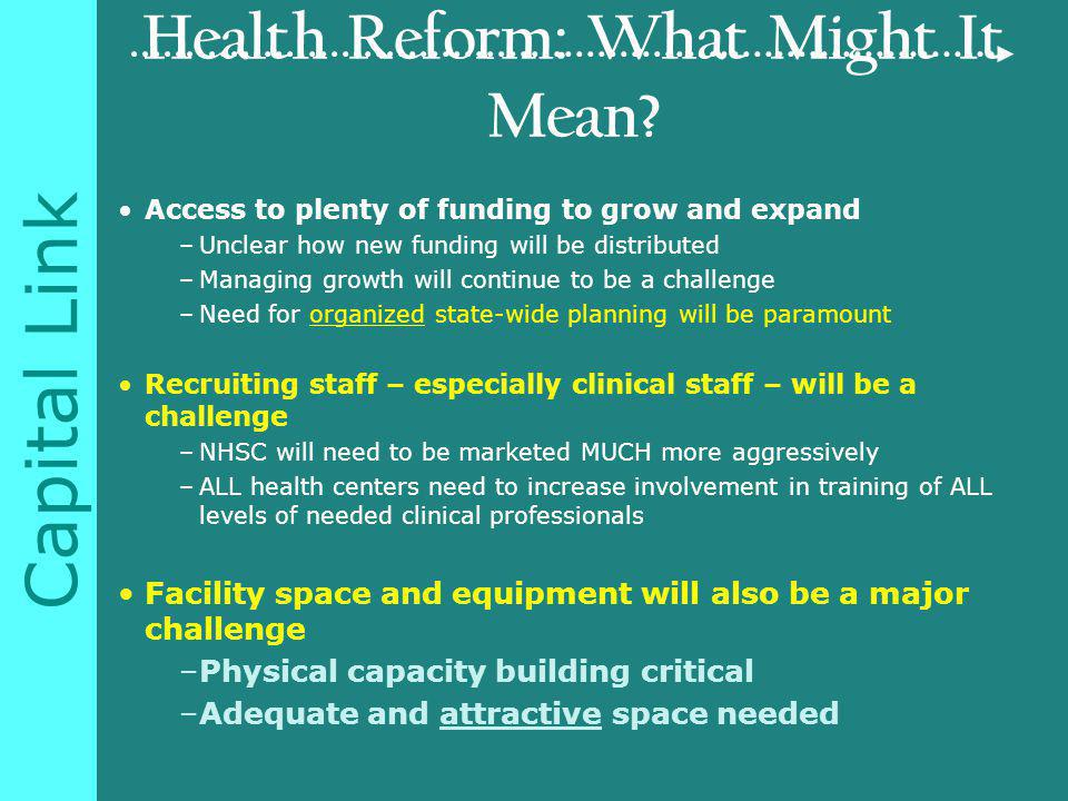 Capital Link Health Reform: What Might It Mean.