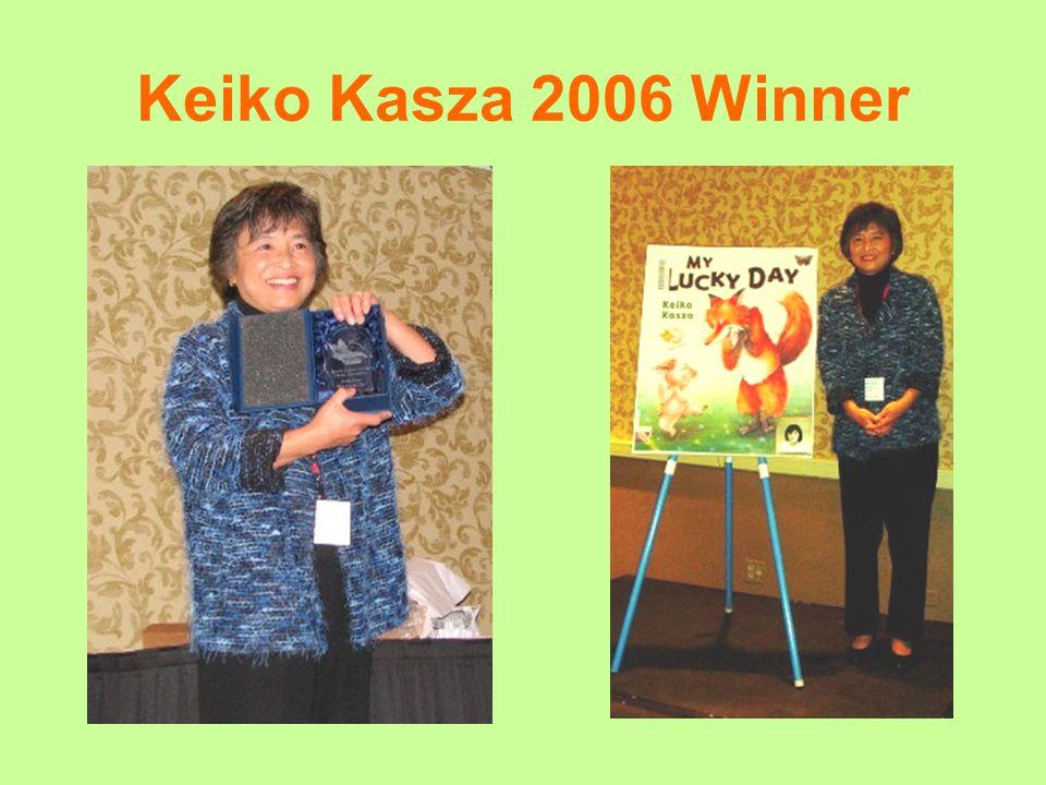 Keiko Kasza 2006 Winner