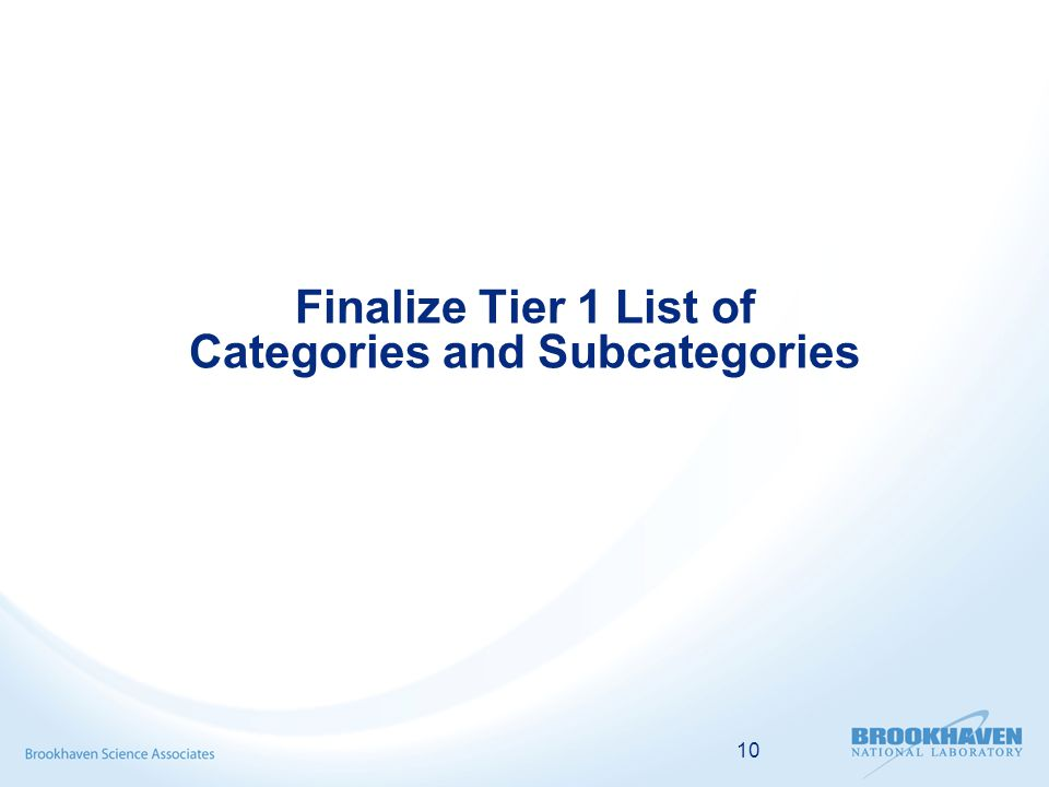 10 Finalize Tier 1 List of Categories and Subcategories