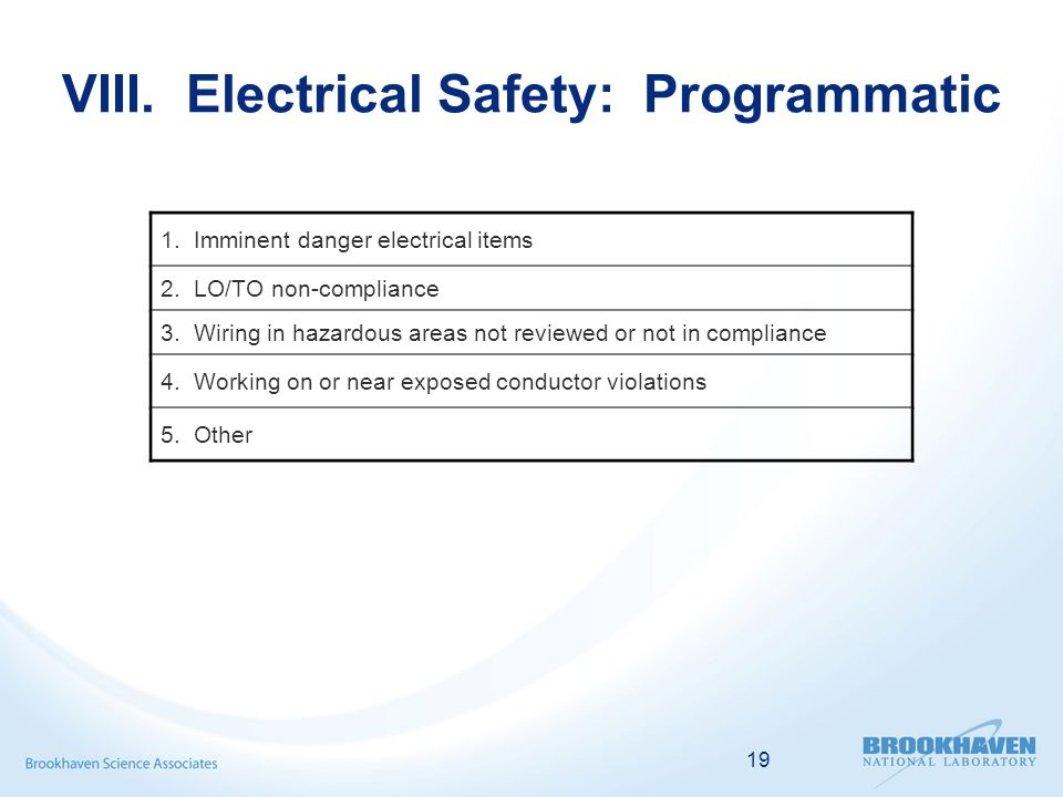 19 VIII. Electrical Safety: Programmatic 1. Imminent danger electrical items 2.
