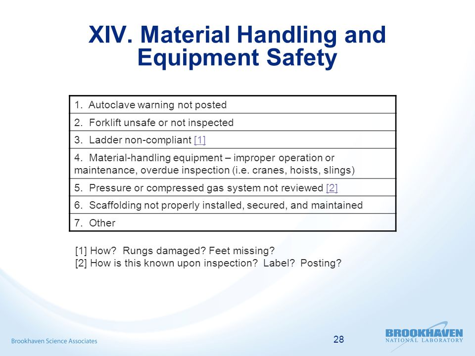 28 XIV. Material Handling and Equipment Safety 1.