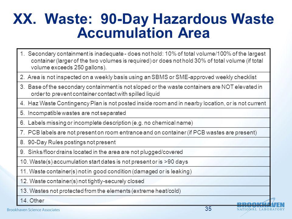 35 XX. Waste: 90-Day Hazardous Waste Accumulation Area 1.
