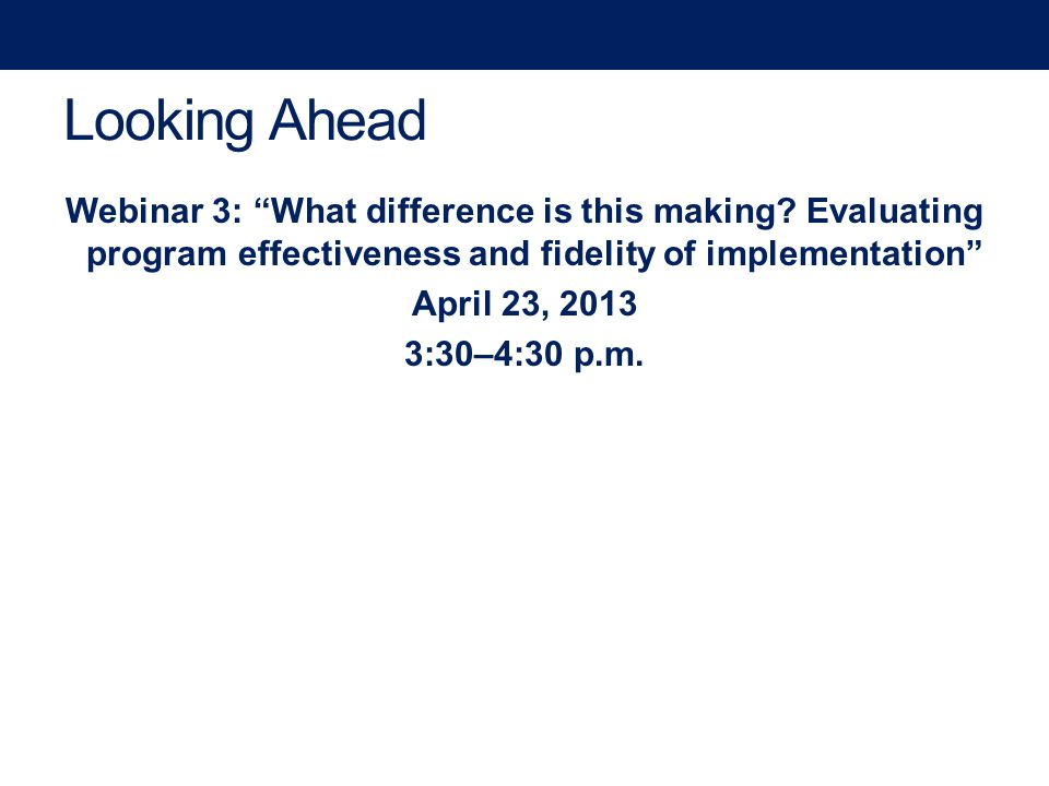Looking Ahead Webinar 3: What difference is this making.