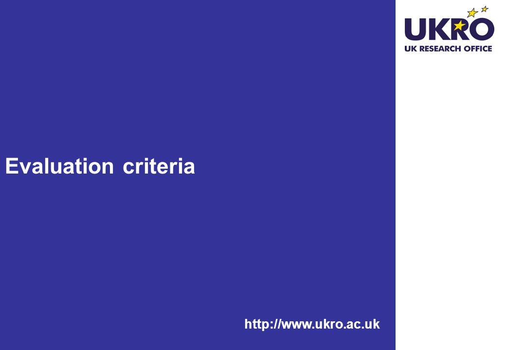 http://www.ukro.ac.uk Evaluation criteria