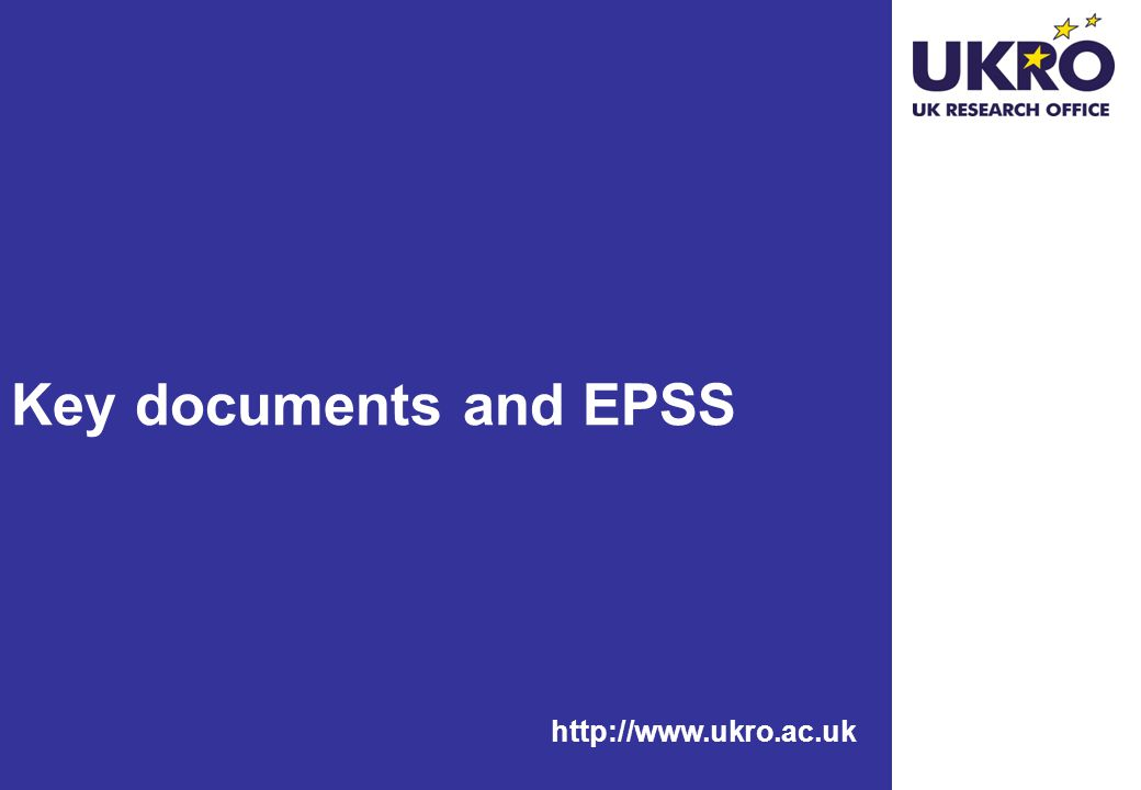 http://www.ukro.ac.uk Key documents and EPSS
