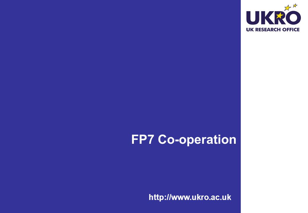 http://www.ukro.ac.uk FP7 Co-operation