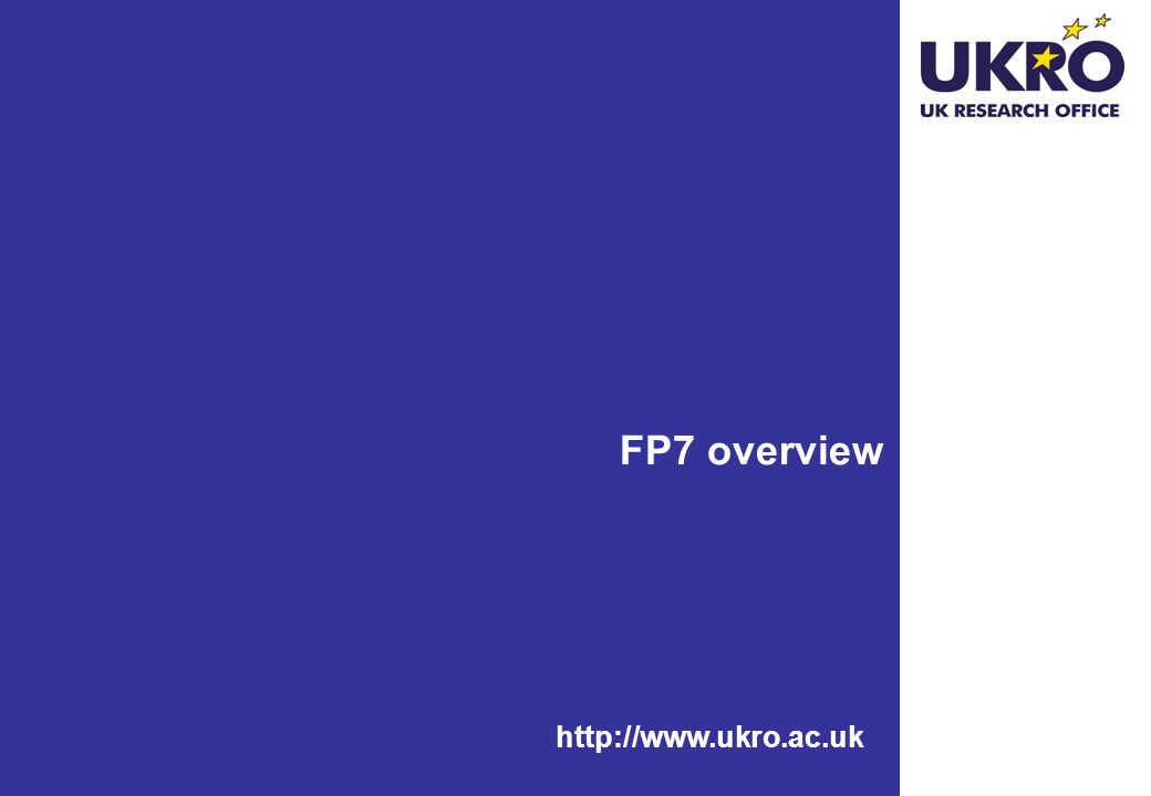 http://www.ukro.ac.uk FP7 overview