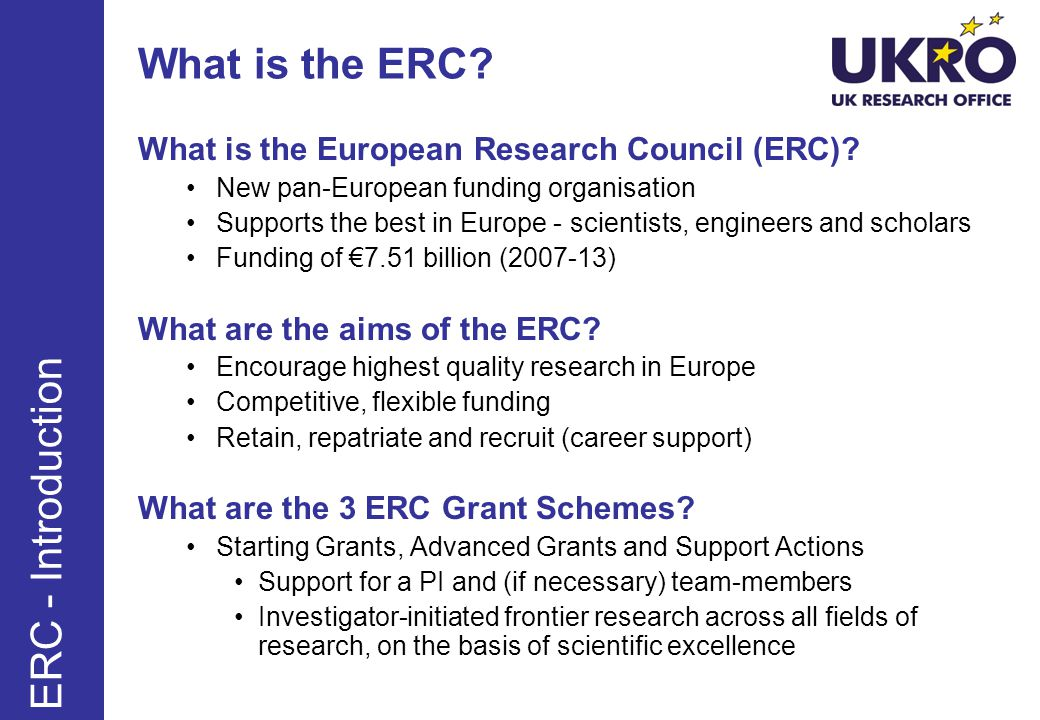 What is the ERC.What is the European Research Council (ERC).