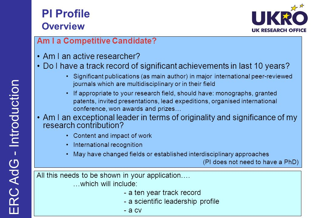 PI Profile Overview ERC AdG - Introduction Am I a Competitive Candidate.