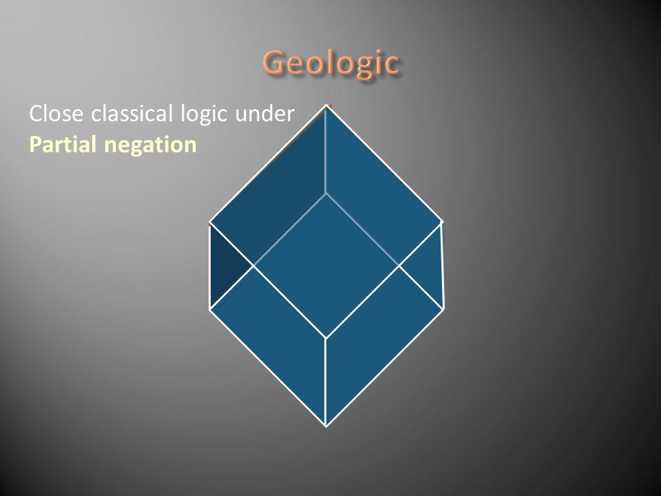 Close classical logic under Partial negation