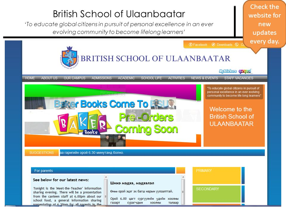 British School of Ulaanbaatar To educate global citizens in pursuit of personal excellence in an ever evolving community to become lifelong learners Check the website for new updates every day.