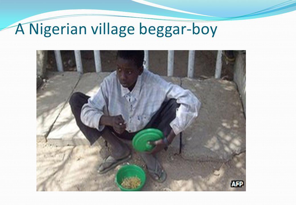 A Nigerian village beggar-boy