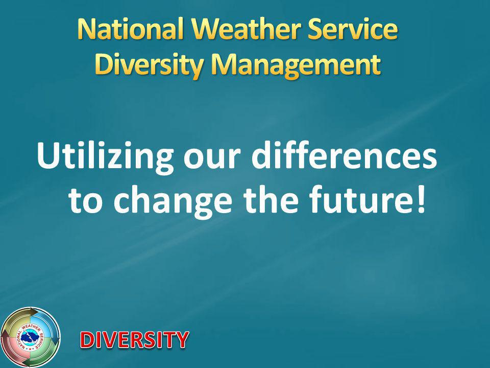 All NWS employees Management Forecasters Administrative Technicians Researchers Students Contractors Volunteers The communities, partners and customers that we serve