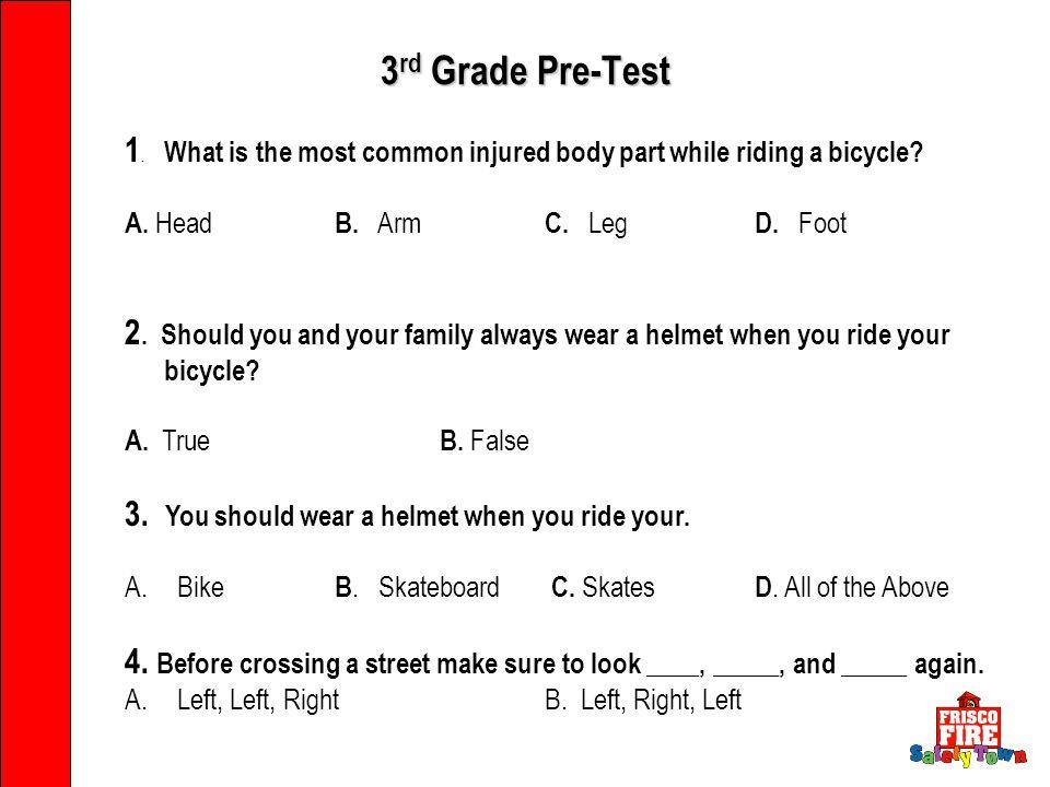 PREVENT PREPARE RECOGNIZE RESPOND 3 rd Grade Pre-Test 1.