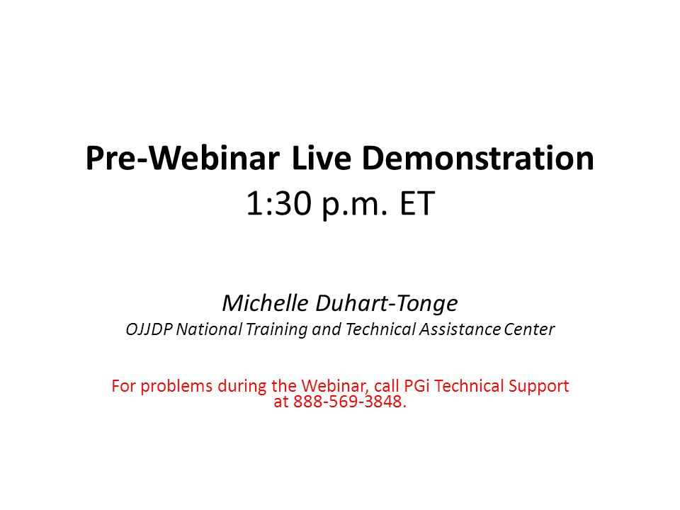 Pre-Webinar Live Demonstration 1:30 p.m.
