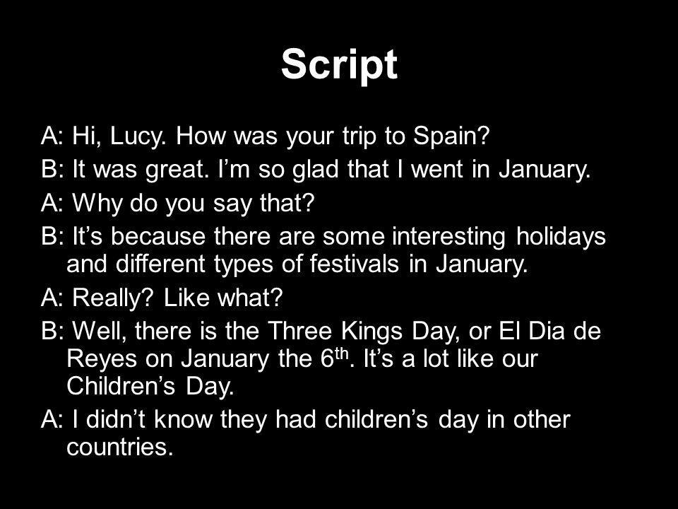 Script B: Me, neither.