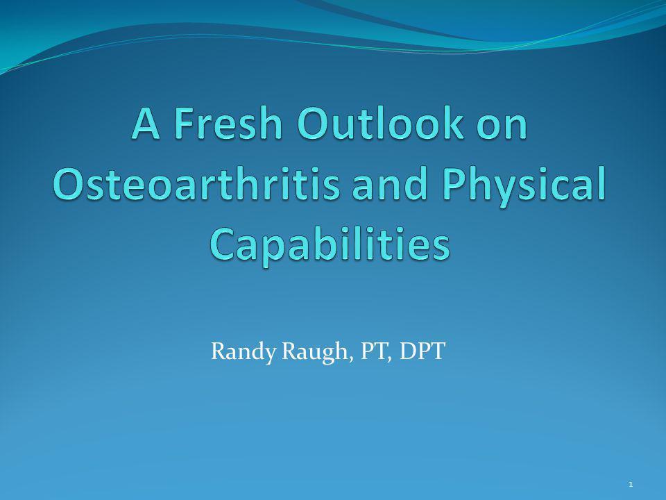 Randy Raugh, PT, DPT 1