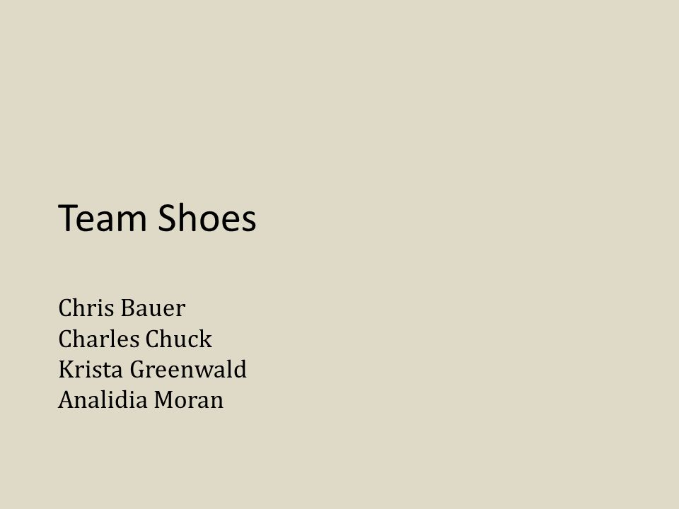 Team Shoes Chris Bauer Charles Chuck Krista Greenwald Analidia Moran