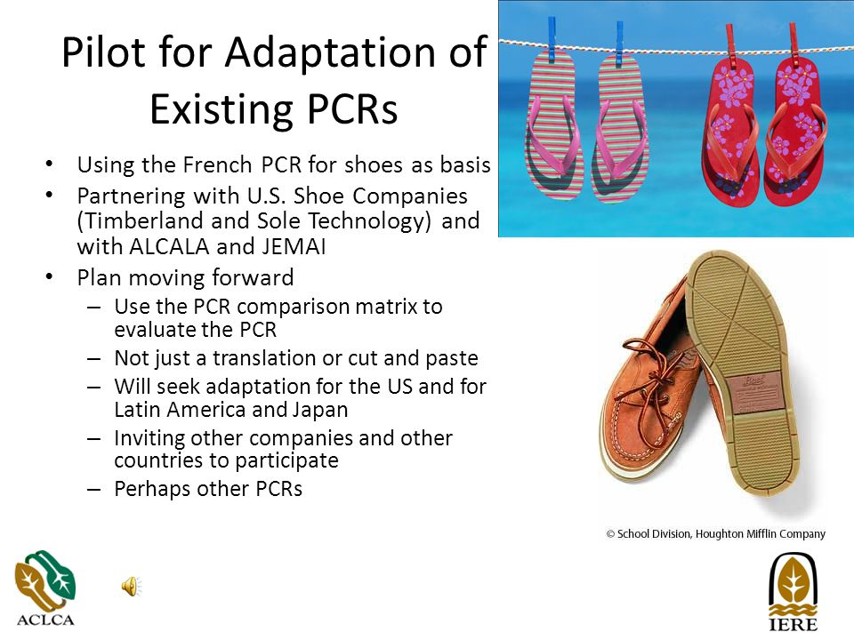Pilot for Adaptation of Existing PCRs Using the French PCR for shoes as basis Partnering with U.S.