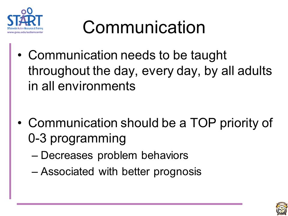 Identify and teach a Functional Communication system Increase motivation for communication (natural and contrived events) Plan for and create communic
