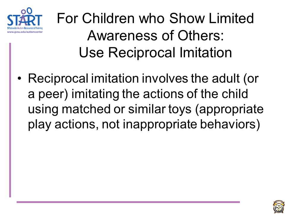 Imitation Due to impairments in joint attention & possibly, due to differences in a region of the brain that holds mirror neurons children with ASD of