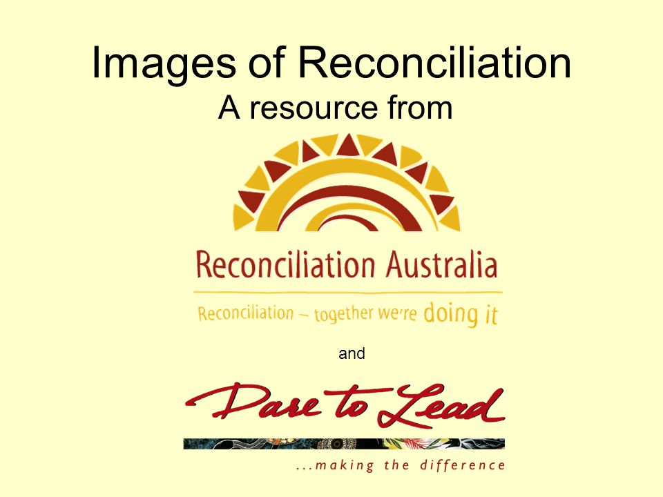 Images of Reconciliation A resource from and