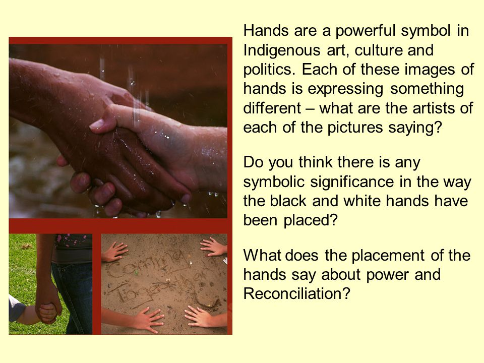 Hands are a powerful symbol in Indigenous art, culture and politics.