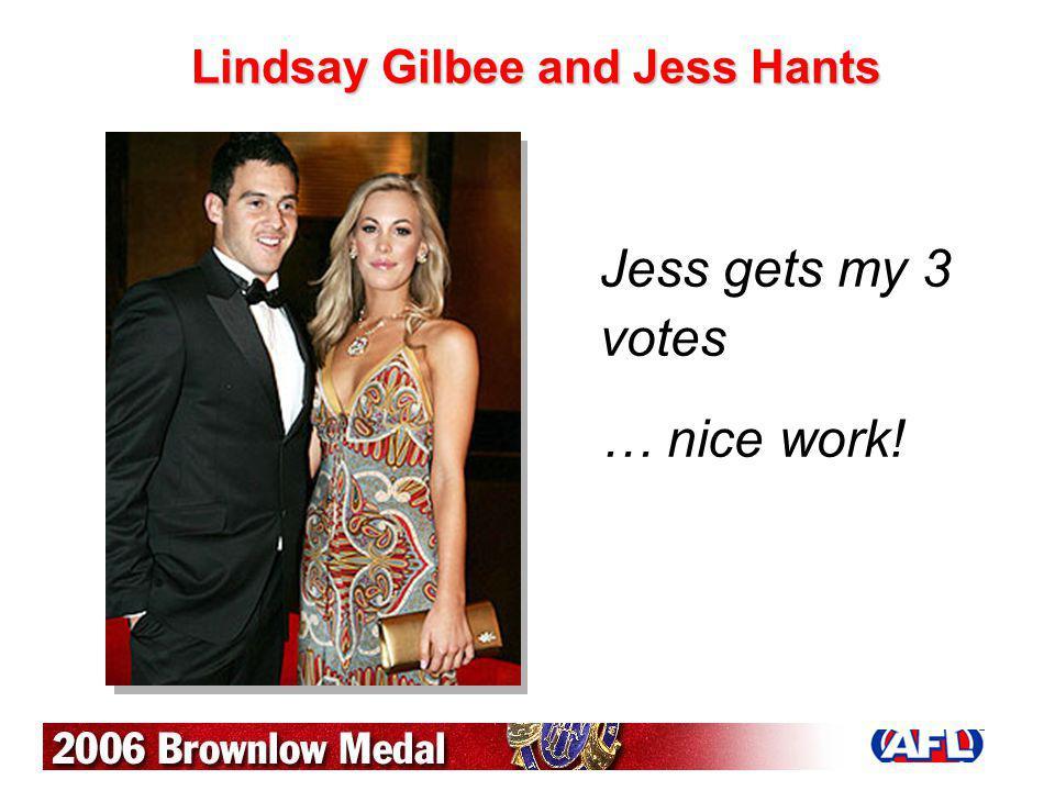 Lindsay Gilbee and Jess Hants Jess gets my 3 votes … nice work!