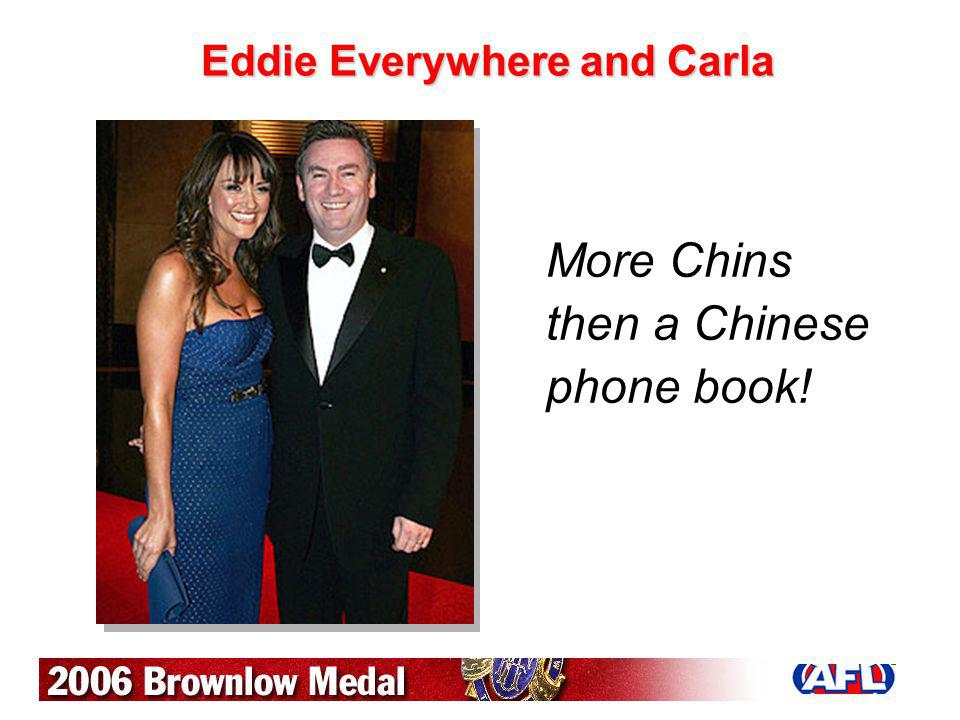 Eddie Everywhere and Carla More Chins then a Chinese phone book!