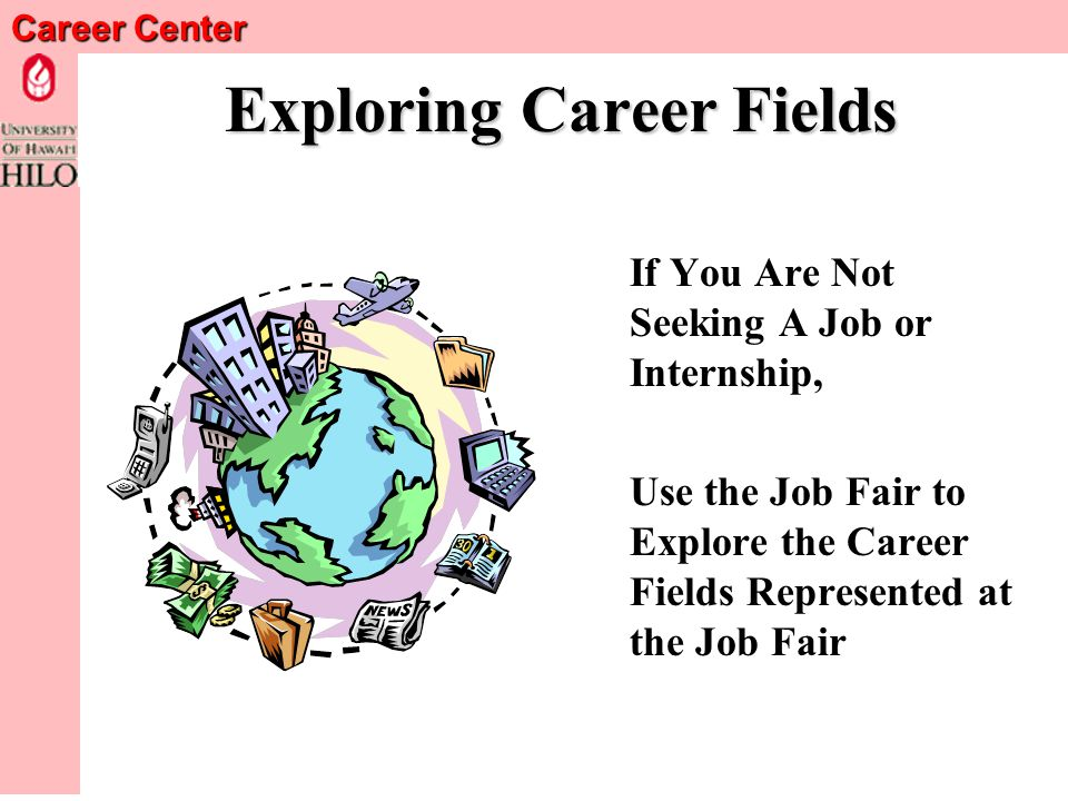 Career Center Follow-Up Write, E-mail, or Phone the Recruiter within a Few Days of the Career Fair Ask for an Interview!