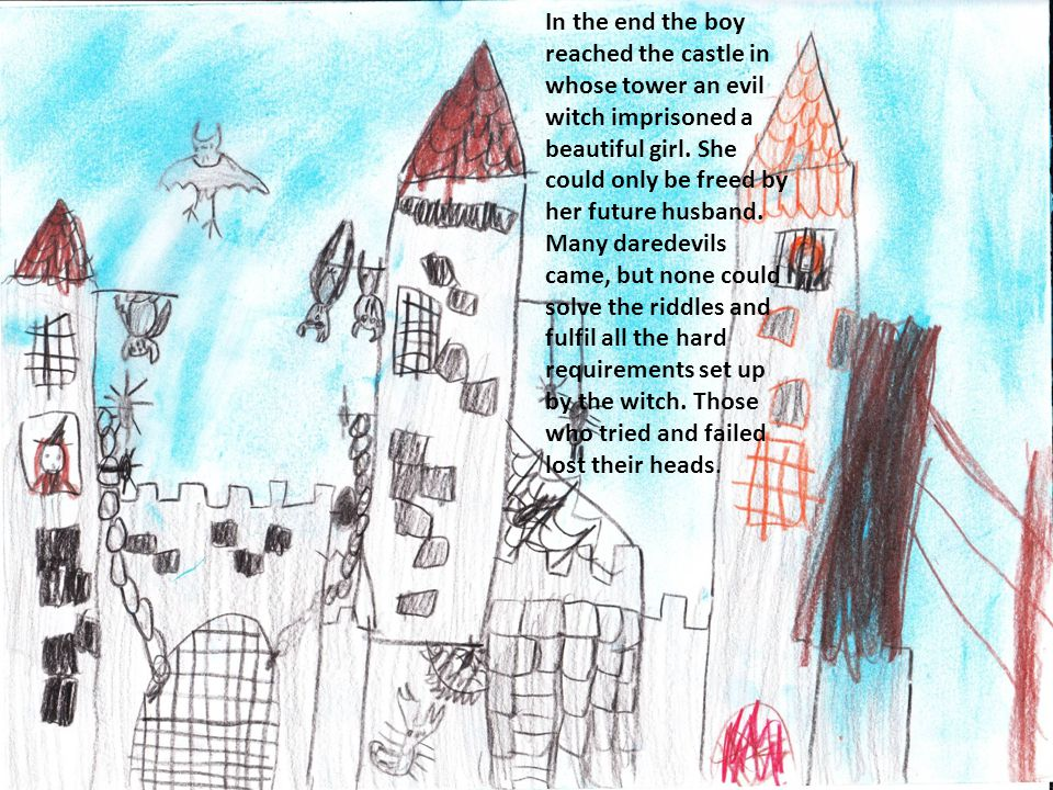 In the end the boy reached the castle in whose tower an evil witch imprisoned a beautiful girl.