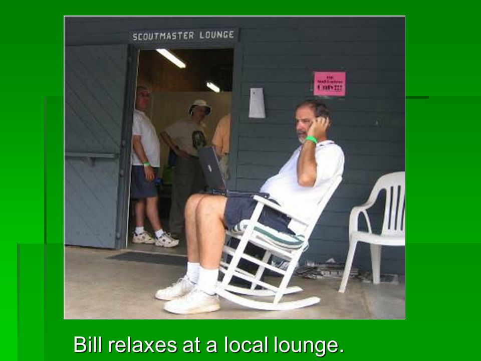 Bill relaxes at a local lounge.