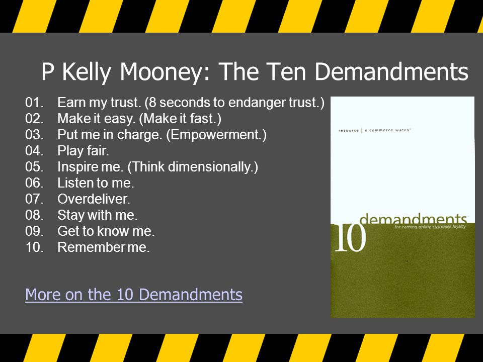 P Kelly Mooney: The Ten Demandments 01. Earn my trust.