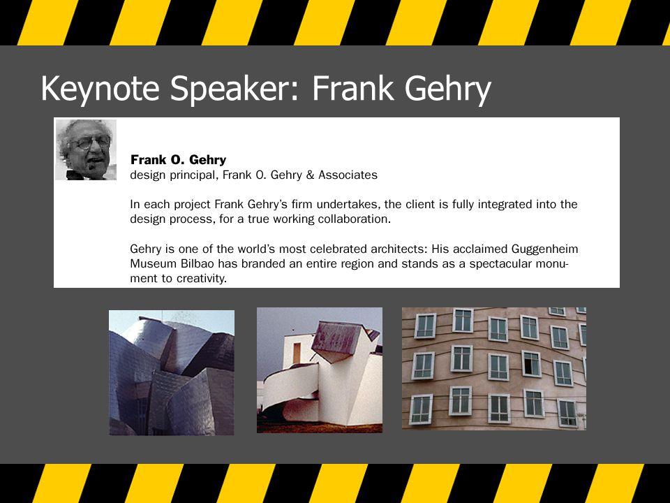 Keynote Speaker: Frank Gehry