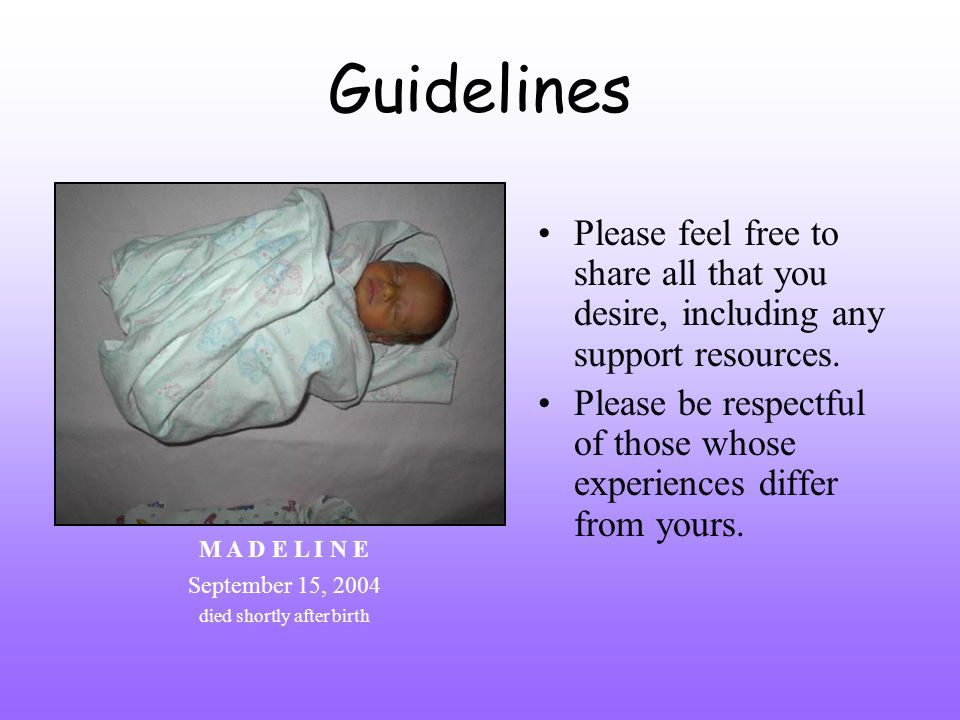 Guidelines Please feel free to share all that you desire, including any support resources.