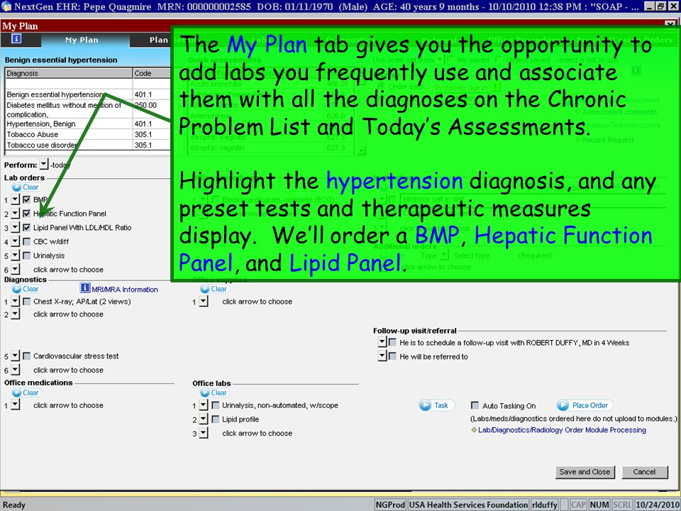 The My Plan tab gives you the opportunity to add labs you frequently use and associate them with all the diagnoses on the Chronic Problem List and Tod