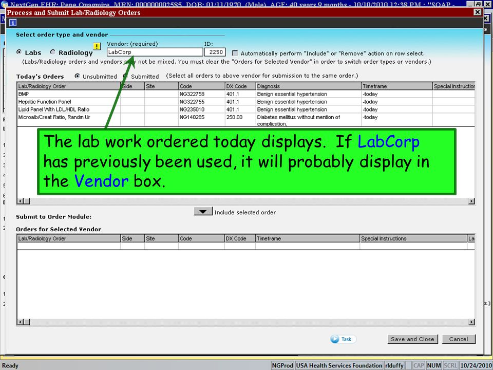 The lab work ordered today displays. If LabCorp has previously been used, it will probably display in the Vendor box.