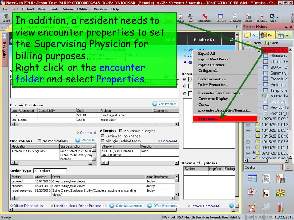 In addition, a resident needs to view encounter properties to set the Supervising Physician for billing purposes. Right-click on the encounter folder