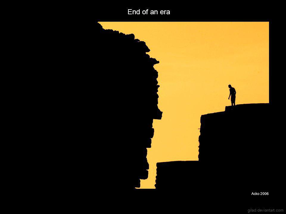 gilad.deviantart.com End of an era Acko 2006