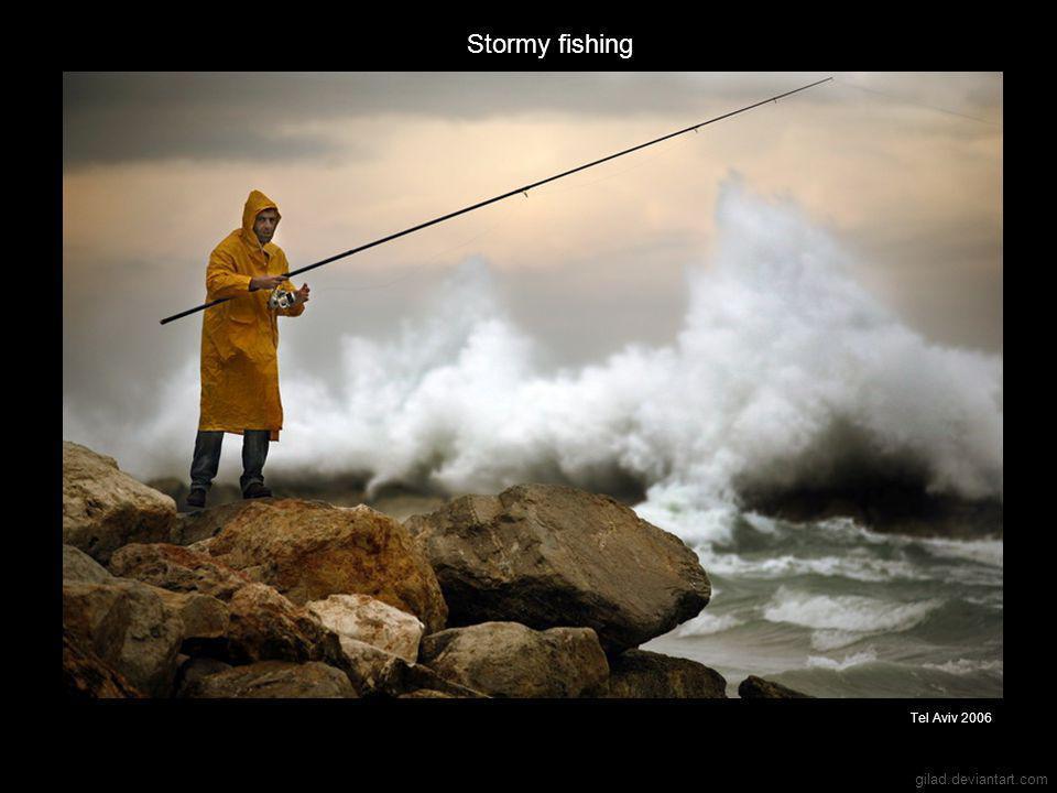 gilad.deviantart.com Stormy fishing Tel Aviv 2006