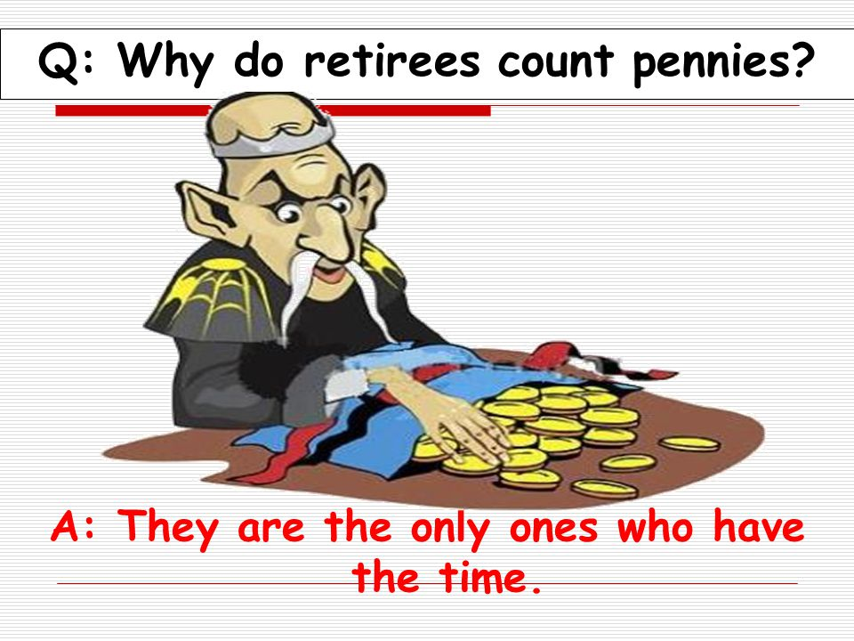 Q: Among retirees what is considered formal attire A: Tied shoes.