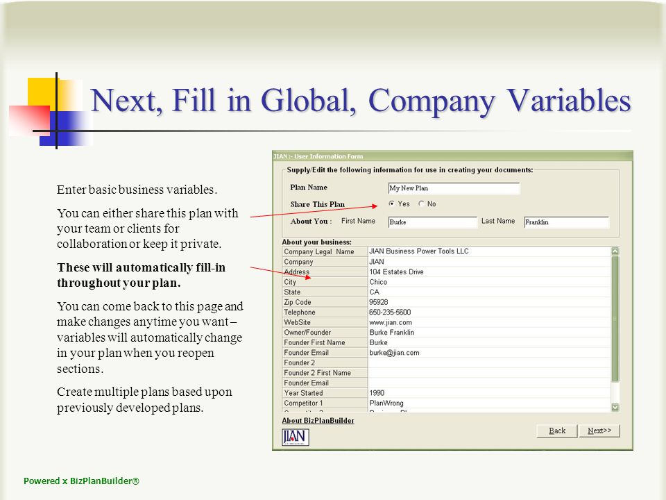 Powered x BizPlanBuilder® Next, Fill in Global, Company Variables Enter basic business variables.