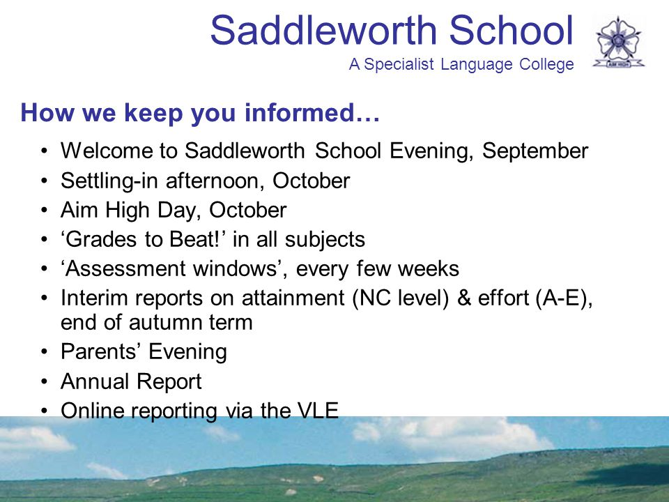 Saddleworth School A Specialist Language College www.saddleworth.oldham.sch.uk/ Our website is full of useful information…