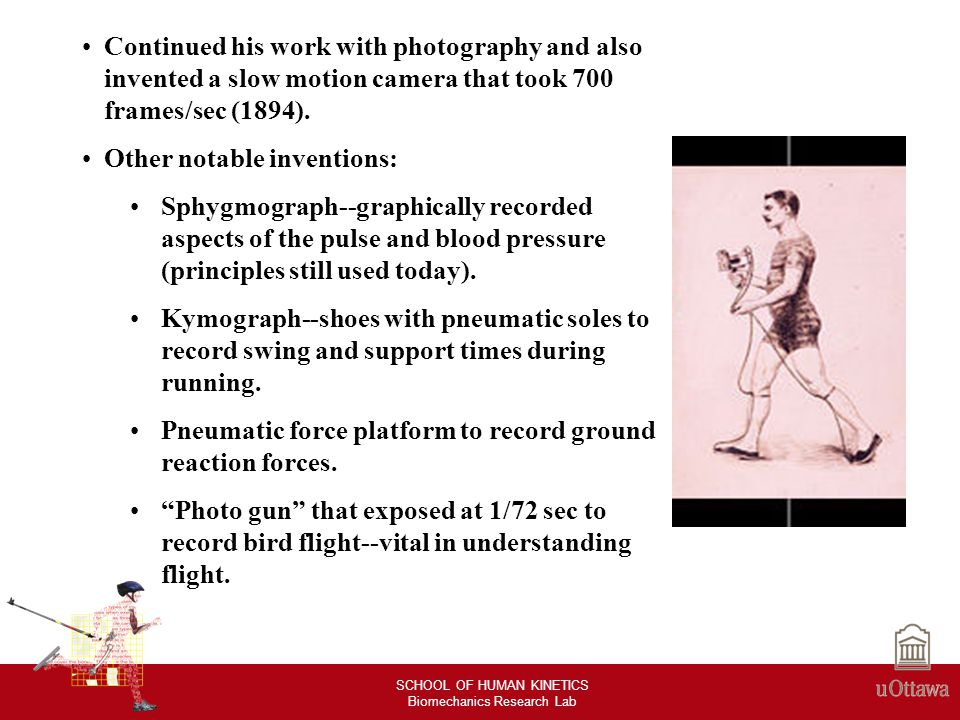 SCHOOL OF HUMAN KINETICS Biomechanics Research Lab Development or improvement of biomechanical tools Kinematics (Human Motion Analysis) (Present to Future) Development (to be done) >Integrated and personalised motion analysis –Kinematics, Kinetics, neuromuscular system, and other system such as MRI