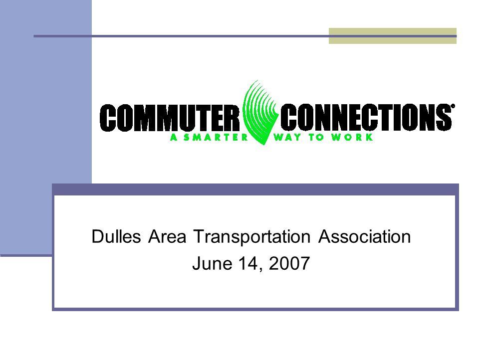 Dulles Area Transportation Association June 14, 2007