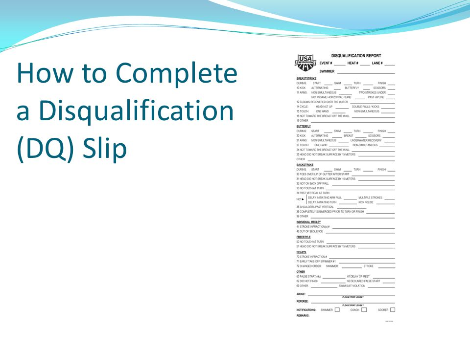 How to Complete a Disqualification (DQ) Slip
