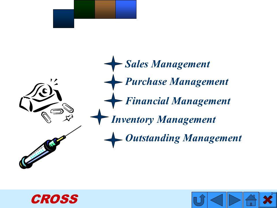 CROSS Financial Management Outstanding Management Sales Management Purchase Management Inventory Management