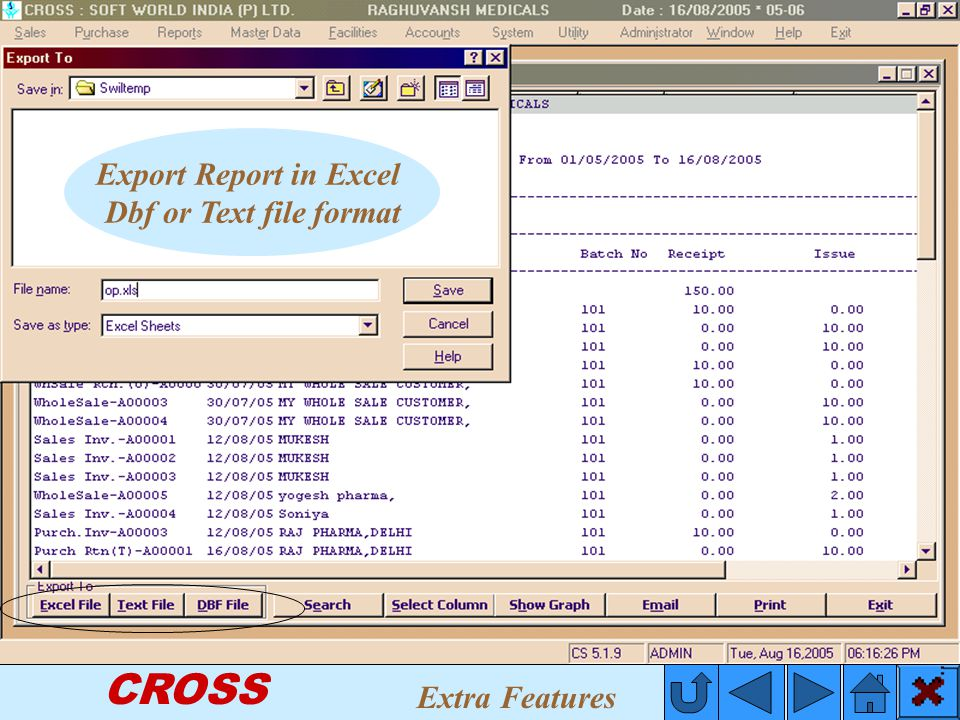 CROSS Export Report in Excel Dbf or Text file format Extra Features