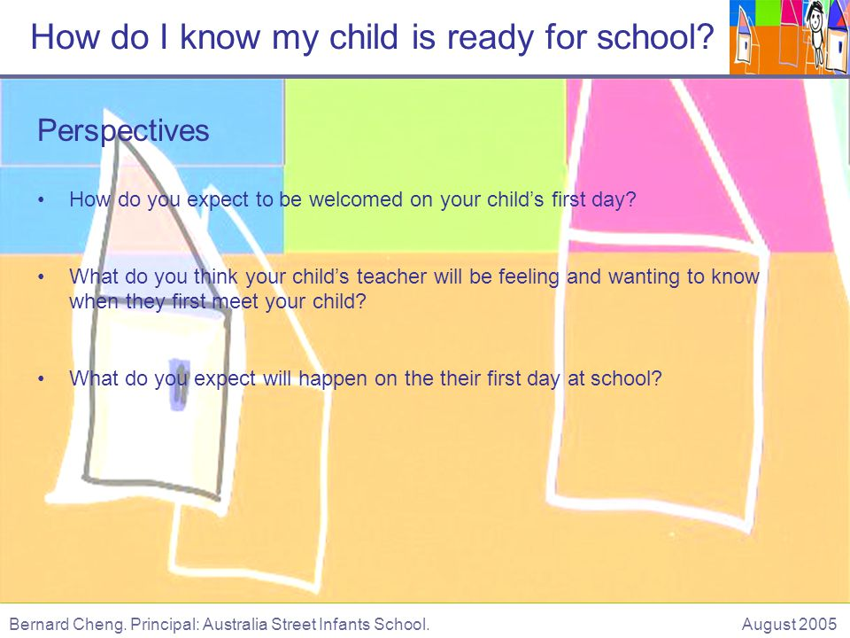 Perspectives How do you expect to be welcomed on your childs first day.
