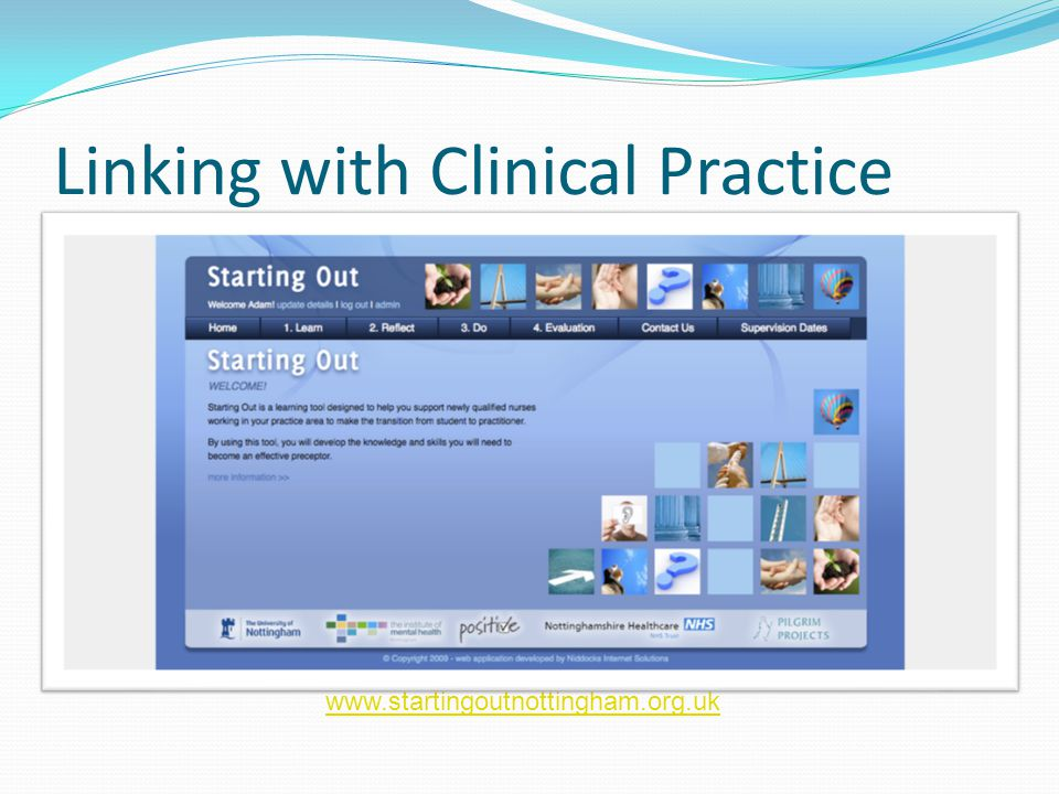 Linking with Clinical Practice www.startingoutnottingham.org.uk